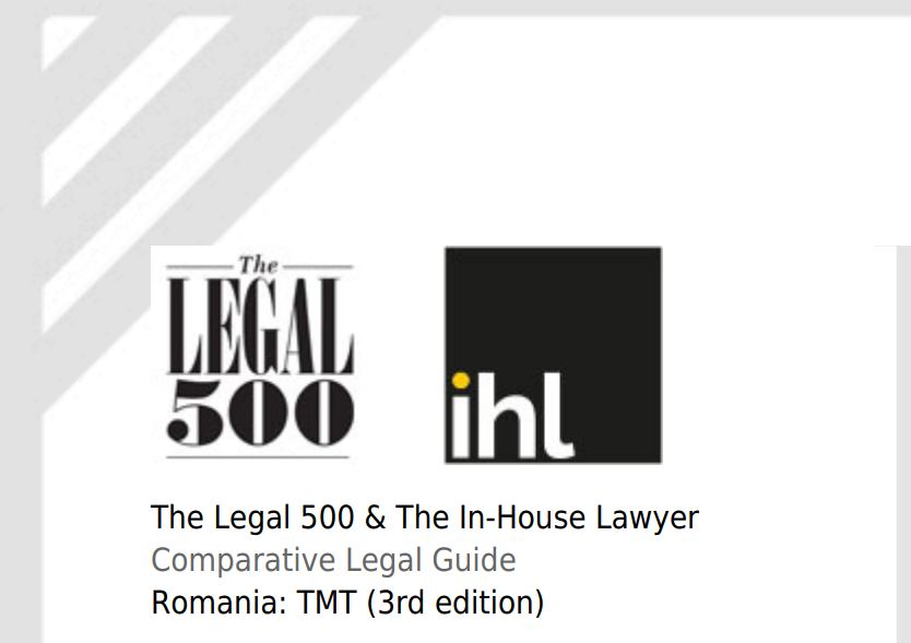 Technology Media and Telecomm in Romania, 3rd Edition, The Legal 500 – The In-House Lawyer, August 2019