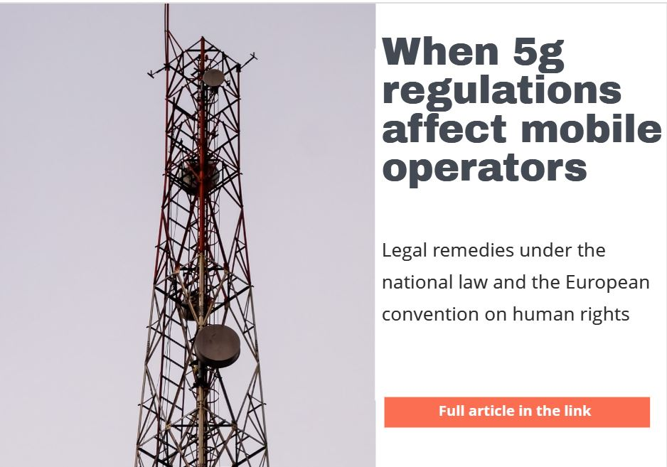 When 5G regulations affect mobile operators – legal remedies under the national law and the European Convention on Human Rights, July 2020
