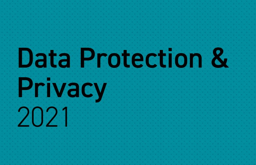 Data Protection & Privacy 2021